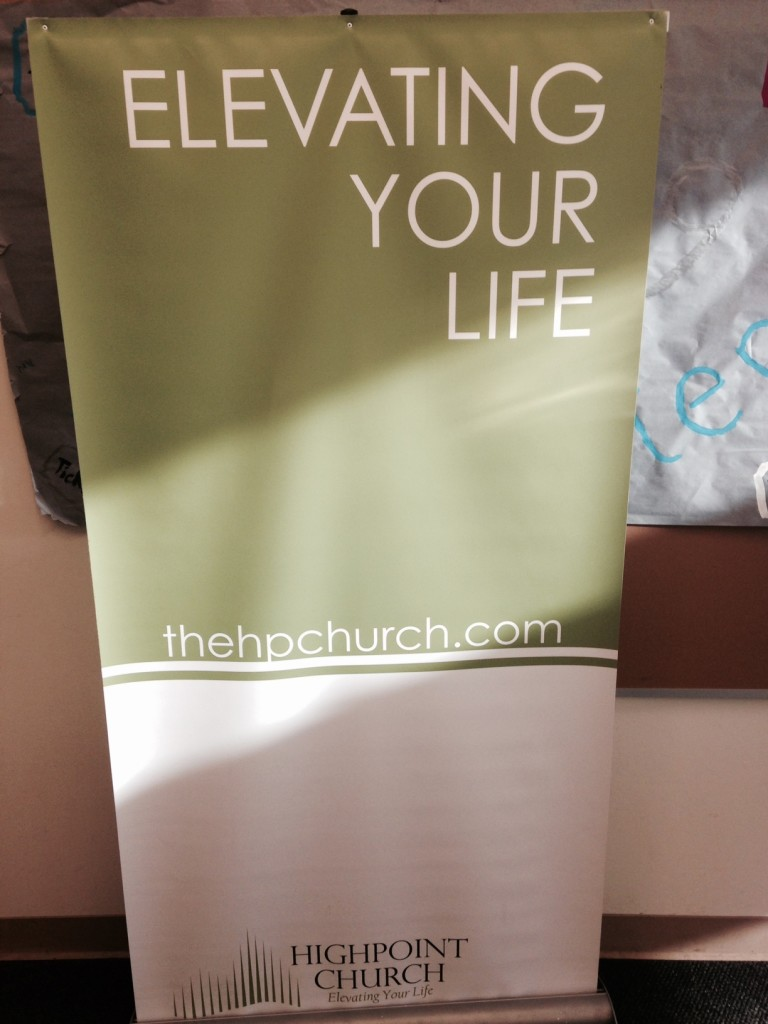 """HighPoint Church in Kent (south suburban Seattle) is where I spent my weekend.  Love their byline: """"Elevating Your Life"""""""